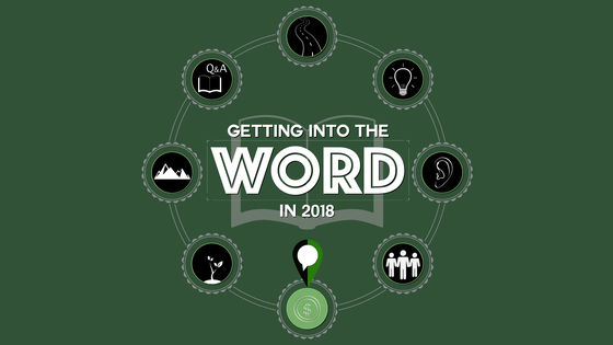 Getting Into The Word In 2018 - GVBC